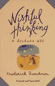 Cover of: Wishful thinking | Frederick Buechner