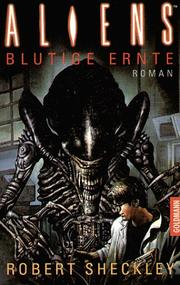 Cover of: Aliens. Blutige Ernte