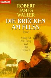 Cover of: Die Brucken Am Fluss
