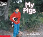 Cover of: My Pigs (My Farm) | Heather Miller