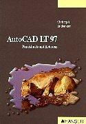 Cover of: AutoCAD LT 97. Praxisbuch und Referenz