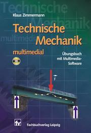 Cover of: Technische Mechanik - multimedial. Übungsbuch mit Multimedia- Software