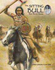 Cover of: The Sitting Bull You Never Knew | James Lincoln Collier