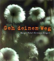 Cover of: Geh deinen Weg. by Margot Bickel, Hermann Steigert
