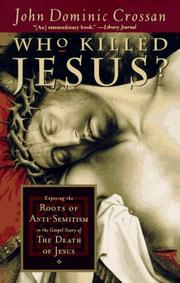 Cover of: Who Killed Jesus? | John Dominic Crossan