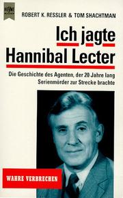 Cover of: Ich jagte Hannibal Lecter