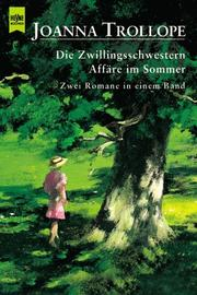 Cover of: Die Zwillingsschwestern / Affäre im Sommer