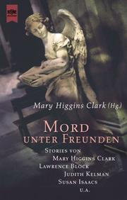 Cover of: Mord unter Freunden | Mary Higgins Clark