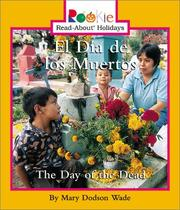 Cover of: El Dia De Los Muertos: The Day of the Dead (Rookie Read-About Holidays)