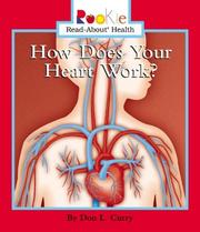 Cover of: How Does Your Heart Work?