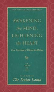 Cover of: Awakening the Mind, Lightening the Heart: Core Teachings of Tibetan Buddhism