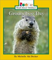 Cover of: Groundhog Day (Rookie Read-About Holidays) | Michelle Aki Becker