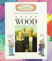 Cover of: Grant Wood (Getting to Know the World