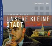 Cover of: Unsere kleine Stadt. CD