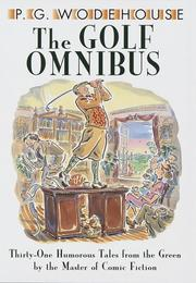 The golf omnibus by P. G. Wodehouse