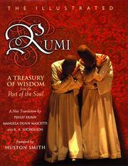 Cover of: The illustrated Rumi: a treasury of wisdom from the poet of the soul : a new translation