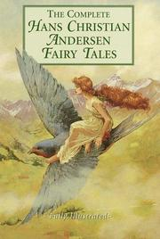 Cover of: The complete Hans Christian Andersen fairy tales | Hans Christian Andersen