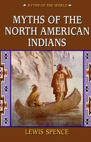 Cover of: The myths of the North American Indians