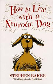 Cover of: How to live with a neurotic dog