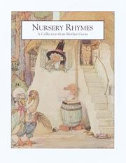 Cover of: Nursery rhymes a collection from Mother Goose