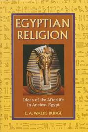 Cover of: Egyptian ideas of the future life: Egyptian religion