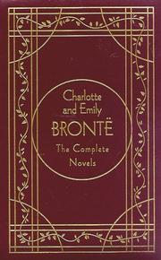The complete novels of Charlotte and Emily Bronte