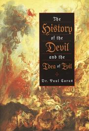 Cover of: The history of the devil and the idea of evil: from the earliest times to the present day.