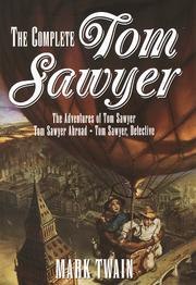 Cover of: The complete Tom Sawyer