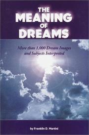 Cover of: The Meaning of Dreams | Franklin D. Martini