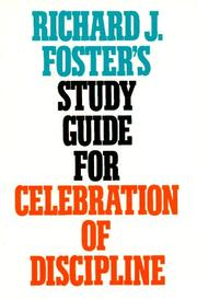 Cover of: Richard J. Fosters Study Guide for Celebration of Discipline | Richard J. Foster