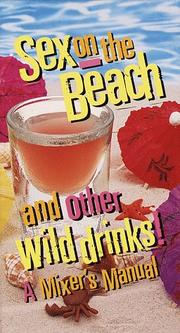 Cover of: Sex on the Beach and Other Wild Drinks!