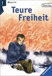 Cover of: Teure Freiheit.