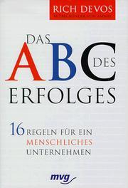 RICH DEVOS GERHARD RIHL - Das ABC des Erfolges 16 Regeln für ein menschliches Unternehmen