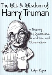 Cover of: The wit & wisdom of Harry Truman