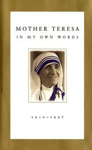 Cover of: Mother Teresa: in my own words