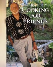 Cover of: Lee Bailey's cooking for friends