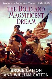 Cover of: The bold and magnificent dream