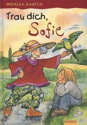 Cover of: Trau dich, Sofie.