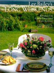 Cover of: Lee Bailey's long weekends