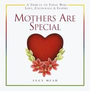 Cover of: Mothers Are Special | Lucy Mead