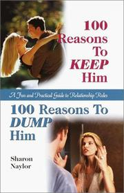 Cover of: 100 reasons to keep him, 100 reasons to dump him