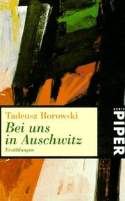 Cover of: Bei uns in Auschwitz
