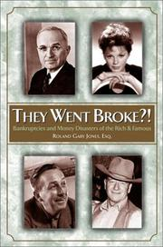 Cover of: They Went Broke?! | Roland Gary Jones