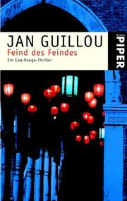 Cover of: Feind des Feindes. Ein Coq- Rouge- Thriller