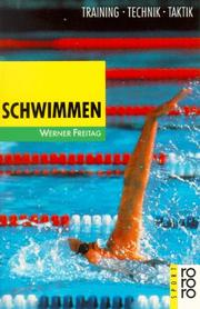 Cover of: Schwimmen. Training, Technik, Taktik