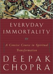 Cover of: Everyday immortality: a concise course in spiritual transformation