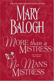 Cover of: More Than A Mistress: And, No Man's Mistress