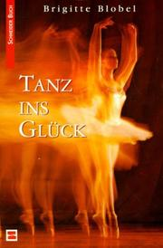 Cover of: Tanz ins Glück.