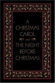Cover of: A Christmas Carol and The Night Before Christmas