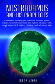 The prophecies of Nostradamus by Michel de Nostredame
